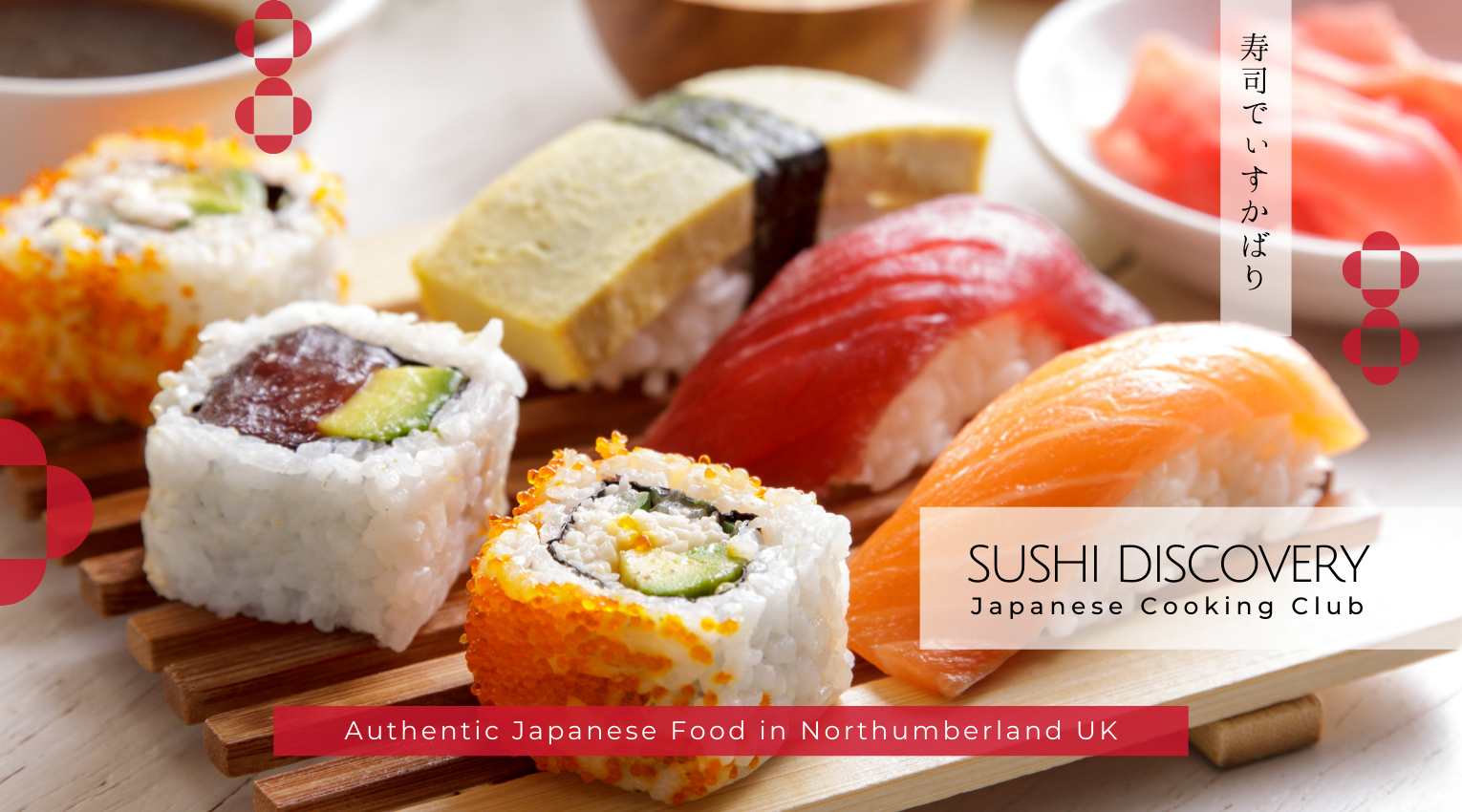 Sushi discovery authentic Japanese food in Northumberland UK